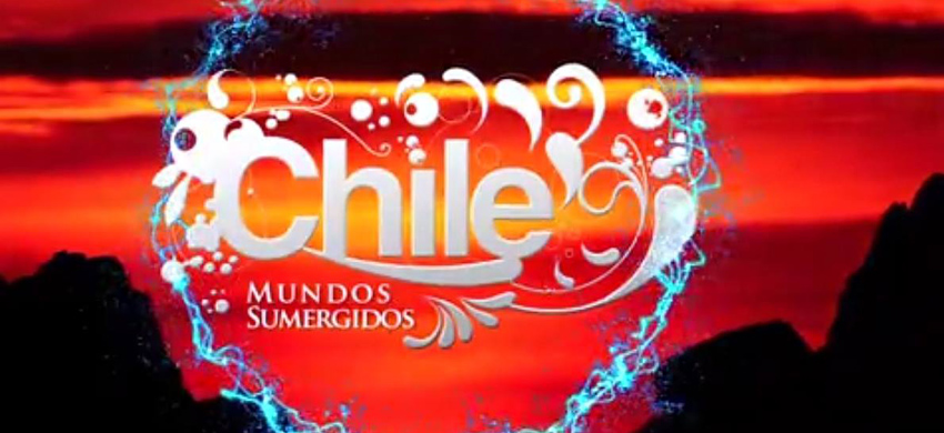 Chile Mundos Sumergidos Serie Mundos Sumergidos