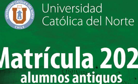 A partir del 19 de febrero 2020, UCN invita a los estudiantes antiguos a matricularse online