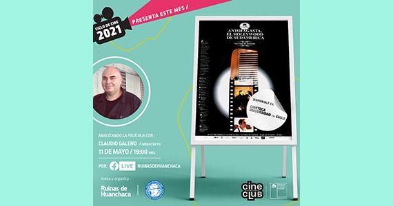"""Documental """"Antofagasta: El Hollywood de Sudamérica"""" protagonizará el cuarto conversatorio del Ciclo de Cine 2021"""