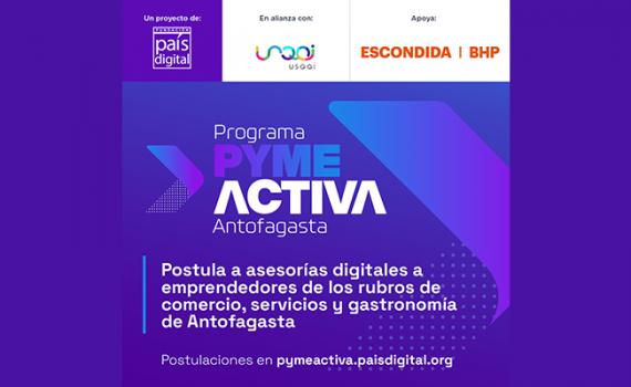 Programa Pyme Activa Antofagasta busca digitalizar micro y pequeñas empresas de la ciudad