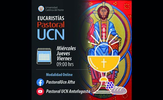 Eucaristías Pastoral UCN online: un espacio para reflexionar en comunidad